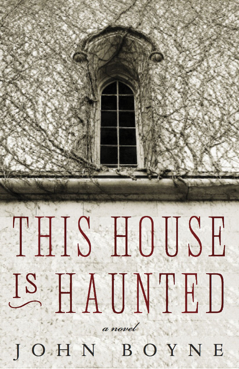 This House Is Haunted  John Boyne. Nice Living Room. Living Room Shelving Solutions. Living Room Floor Lamps Cheap. Rustic Living Room. Layout For Small Living Room. Green And Turquoise Living Room. Living Room Moulding. Curtains For Small Living Room