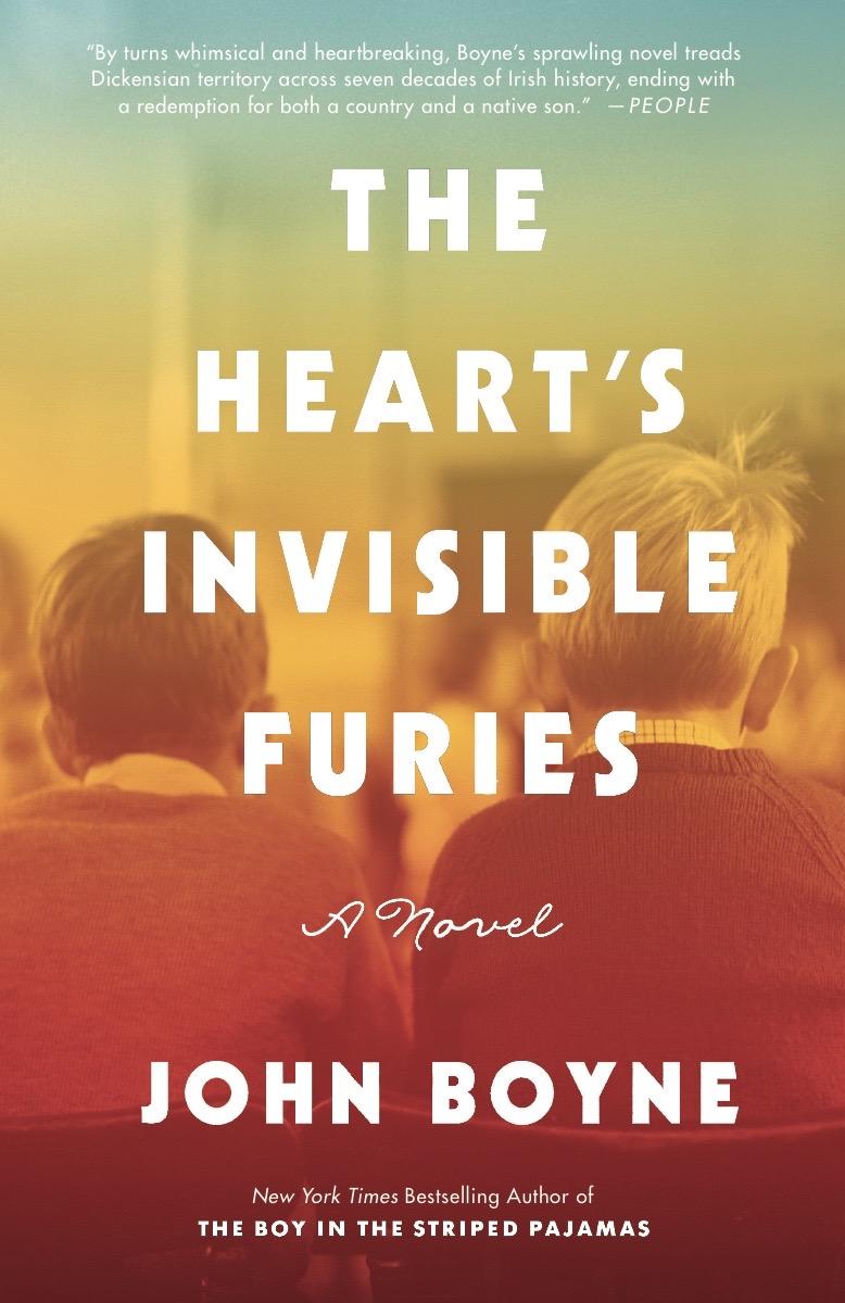 The Heart S Invisible Furies John Boyne